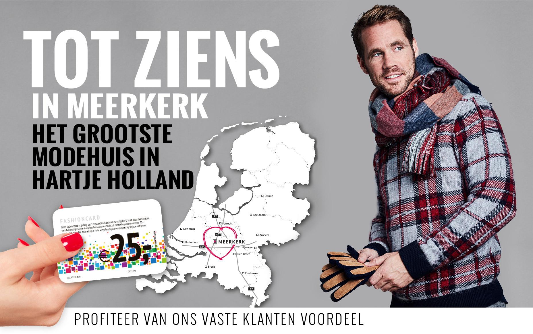 Tot ziens in Meerkerk - Het grootste modehuis in hartje Holland